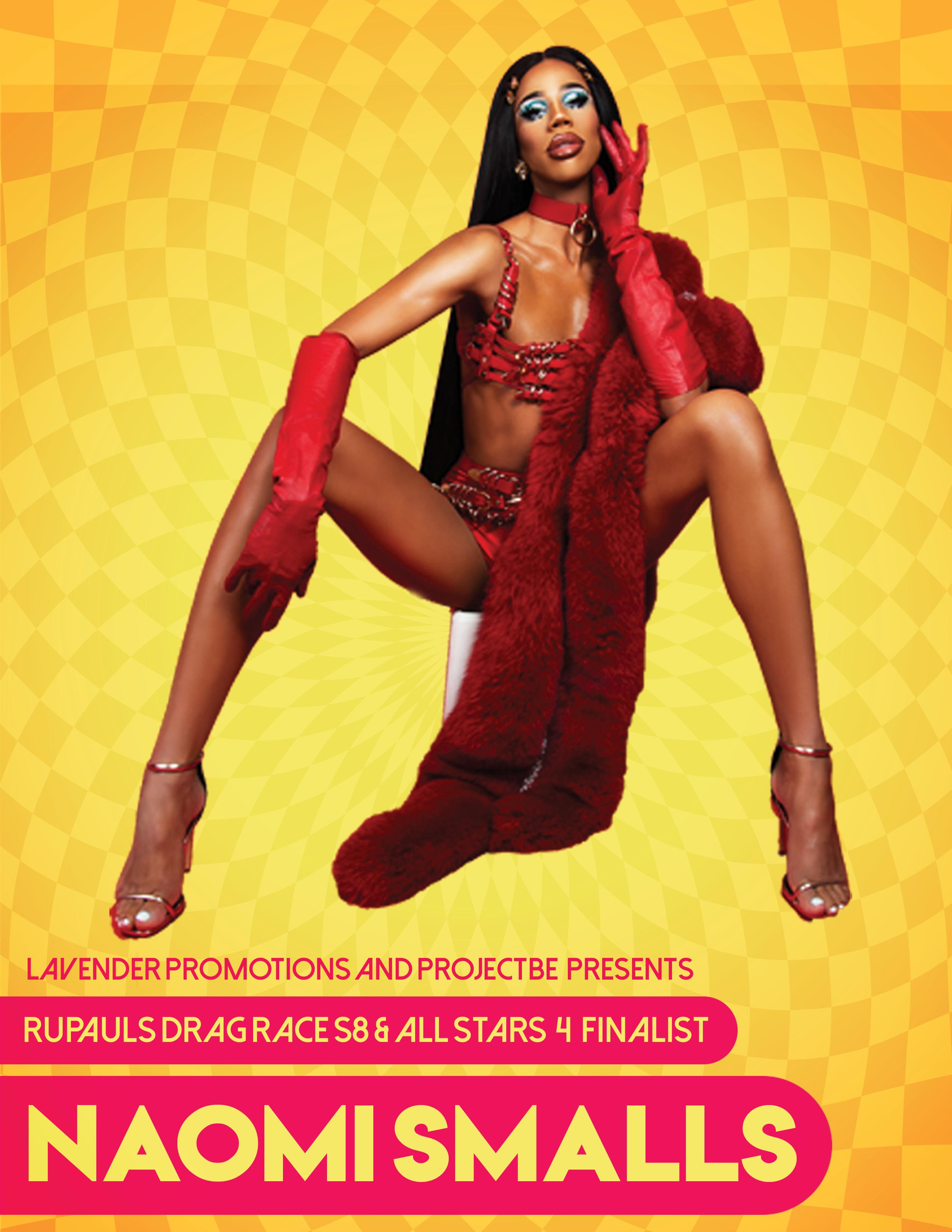 Naomi Smalls VIP Poster