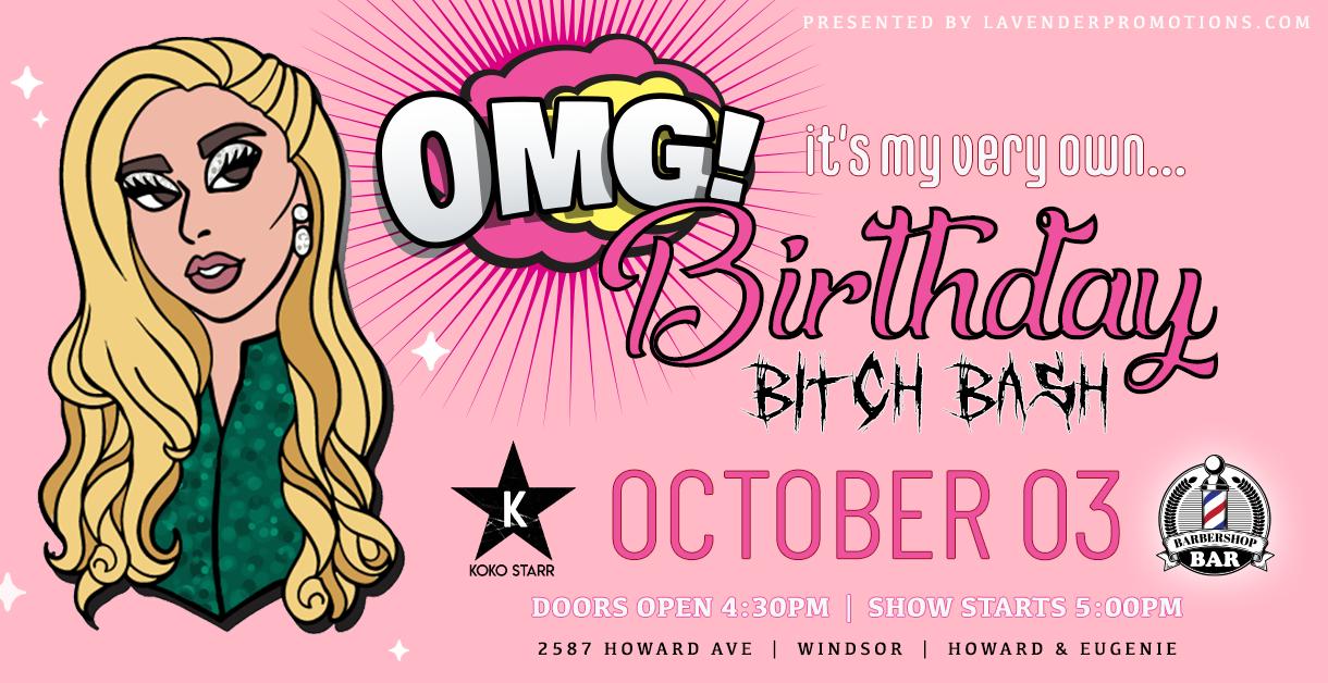 Koko Starr Birthday Bitch Bash 2020